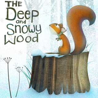 The Deep And Snowy Wood